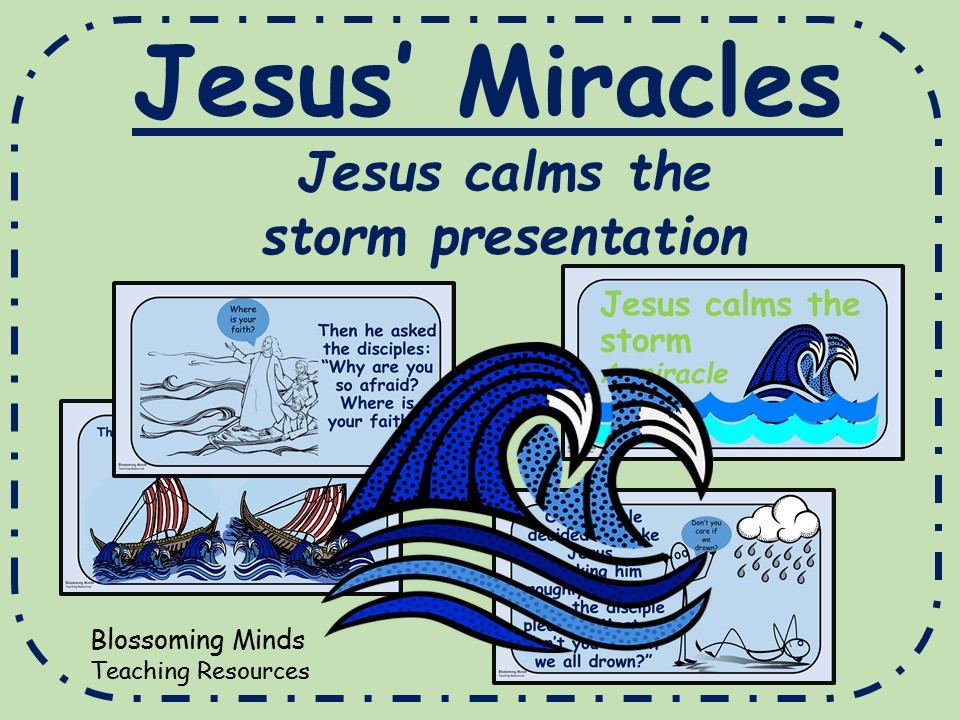 RE/Assembly Presentation -Jesus' Miracles - Jesus calms the storm