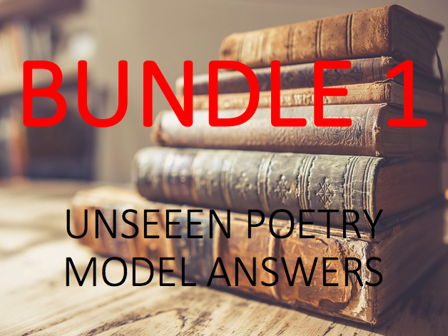Unseen Poetry: Model Answers - Bundle 1