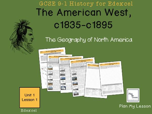 GCSE Edexcel The American West: Lesson 1: The Geography of North America