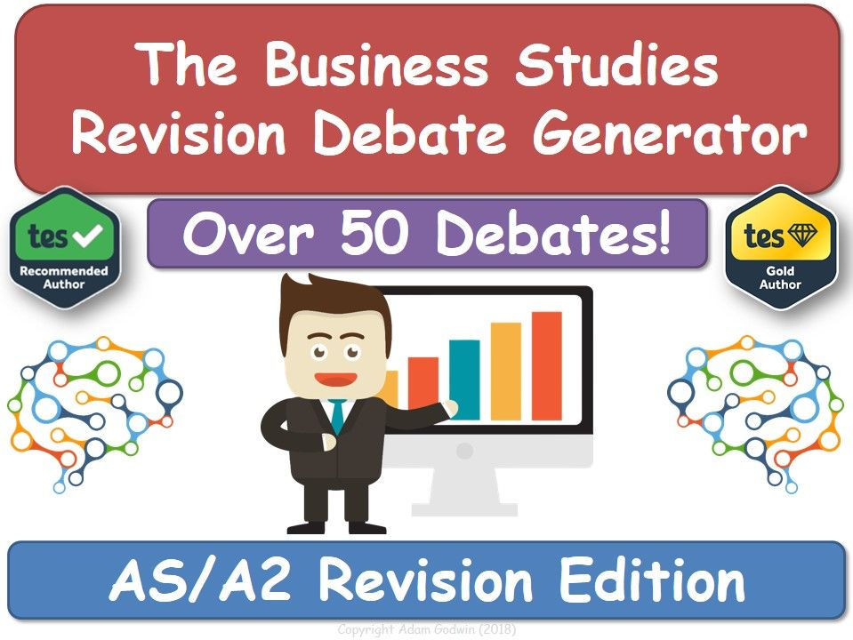 The Business Studies Revision Debate Generator (AS, A2, KS5, AQA, Business, Revision, Resources)
