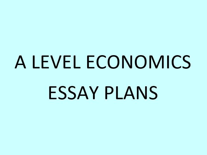 A Level Economics essay plans