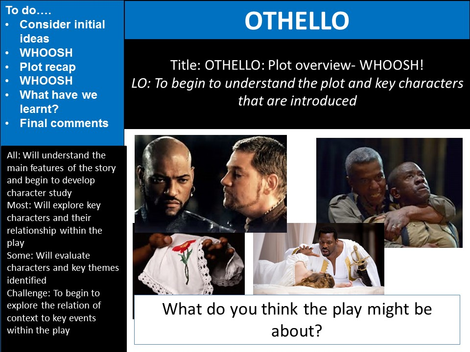 Othello FULL SOW and lessons