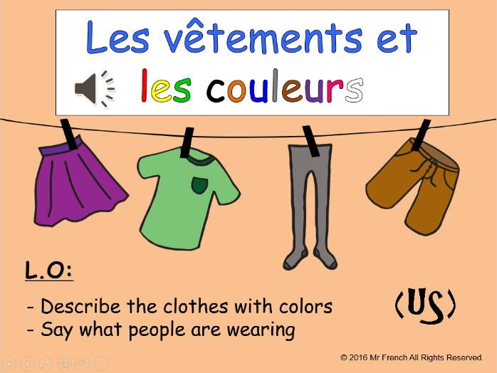 Les vêtements et les couleurs (French clothes and colors) US version 6 lessons! 5th Grade