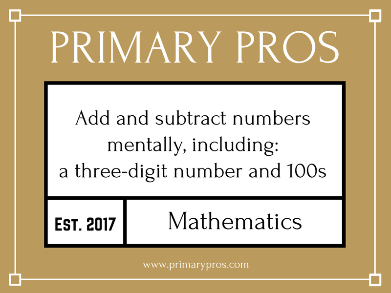 Add and subtract numbers mentally, including: a three-digit number and 100s