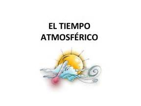 El tiempo (The weather)