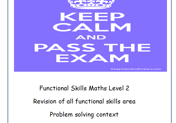 Functional Skills Maths Keep Calm and Pass the Exam with Answers
