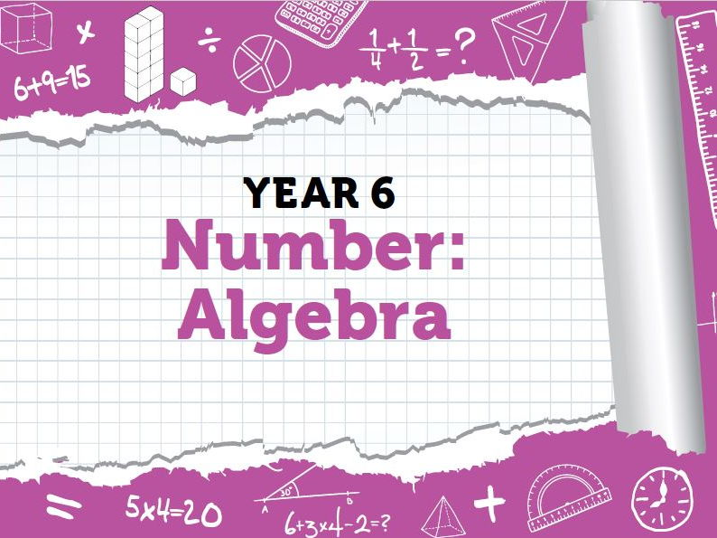 Year 6 - Algebra - week 5