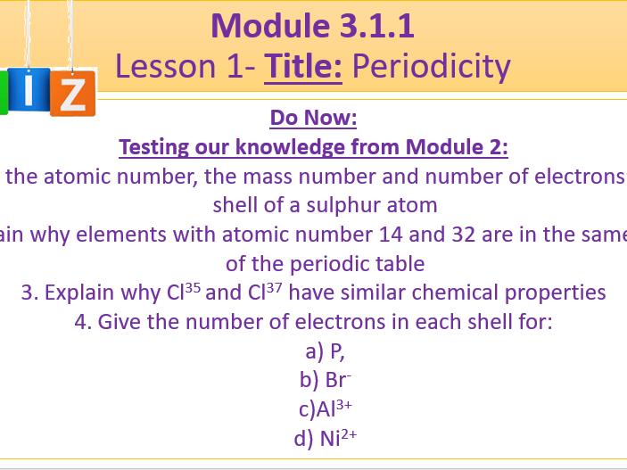 A Level Chemistry OCR A- Module 3.1.1 Lesson 1- Periodicity