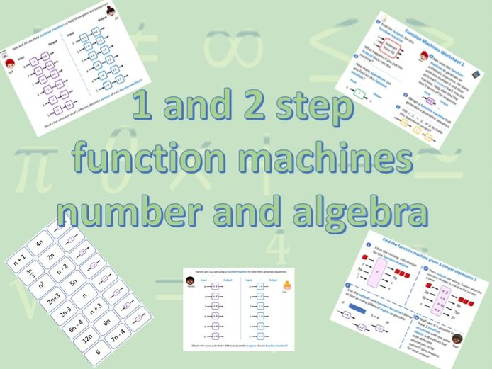 Function Machines - at least 5 lessons on 1 and 2 step number and algebra function machines