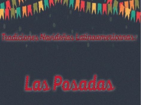 Latino Christmas Lesson: Las Posadas + Build your own Pesebre