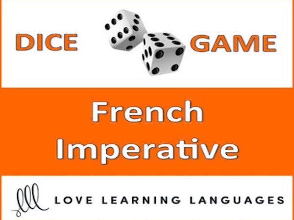 French Imperative Dice Game - l'Impératif - Jeu de Dés