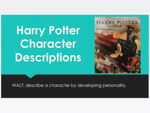 Harry Potter Character Descriptions - Writing Lesson (Y5/Y6)