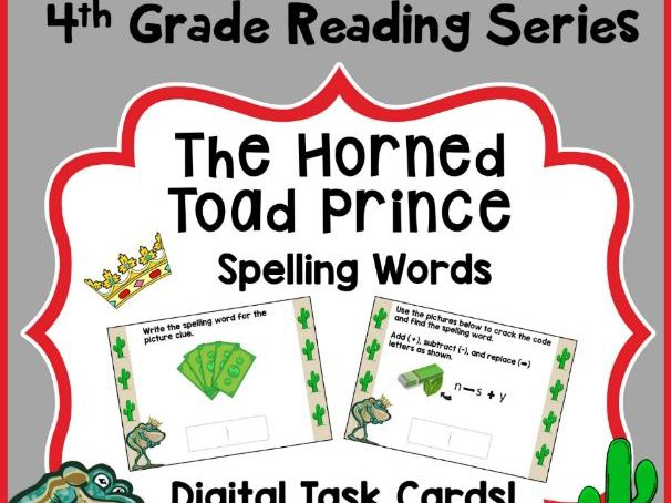 4th Grade Reading Street - The Horned Toad Prince Spelling - Digital Boom Cards