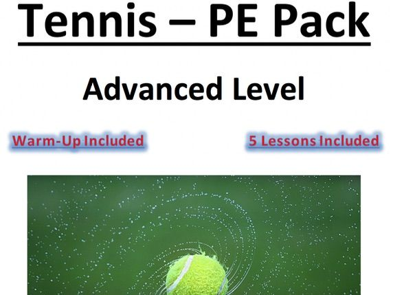 Core PE - Tennis - Advanced Level Pack - 5 x Lesson Plans
