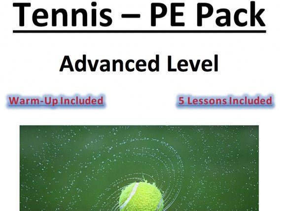 Core PE - Tennis - Advanced Level Pack - 5 x Lesson Plans