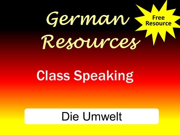 German Activities - Die Umwelt - Class Speaking