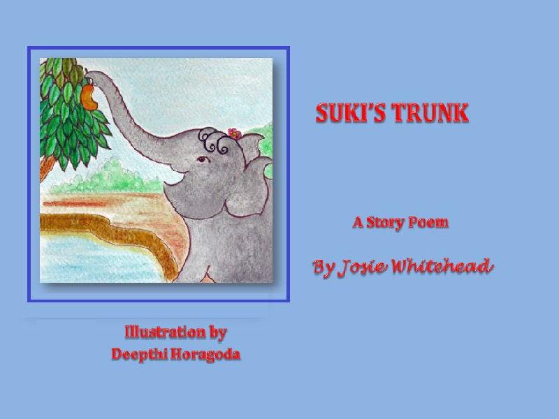 Suki's Trunk - An animal story poem by Josie Whitehead