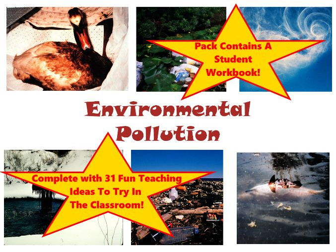 30 Environmental Pollution Photos PowerPoint Presentation, Workbook and Lesson plan