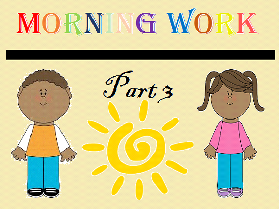 Kindergarten Morning Work Part 3 February
