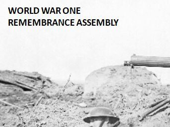 World War One Remembrance Assembly