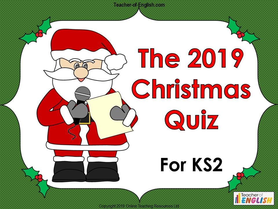 The Big 2019 Christmas Quiz for KS2