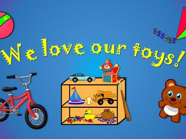 We love our toys! Song for KS1, EYFS.