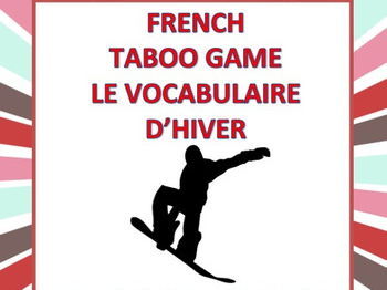 Le Vocabulaire d'Hiver: French Taboo Game