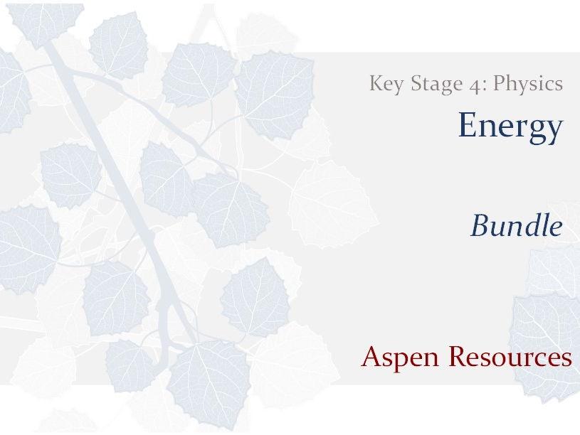 KS4 - Energy - Bundle