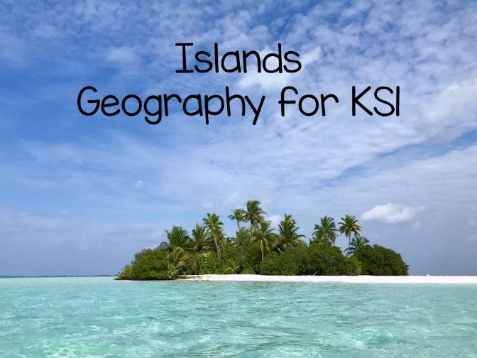 Islands - Geography for Ks1