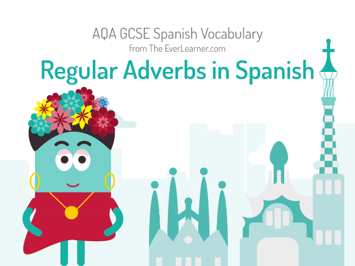 Regular Adverbs in Spanish