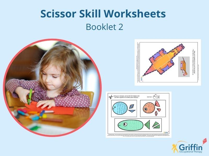 Cutting & Scissor Skills Intermediate Booklet 2 GriffinOT