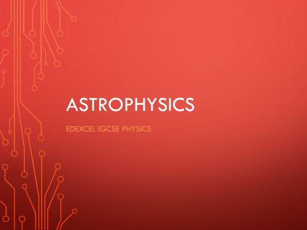 Physics Edexcel IGCSE PowerPoints - Astrophysics