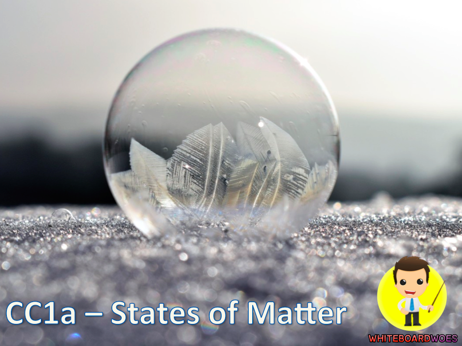 CC1a  States of Matter - Lesson 3