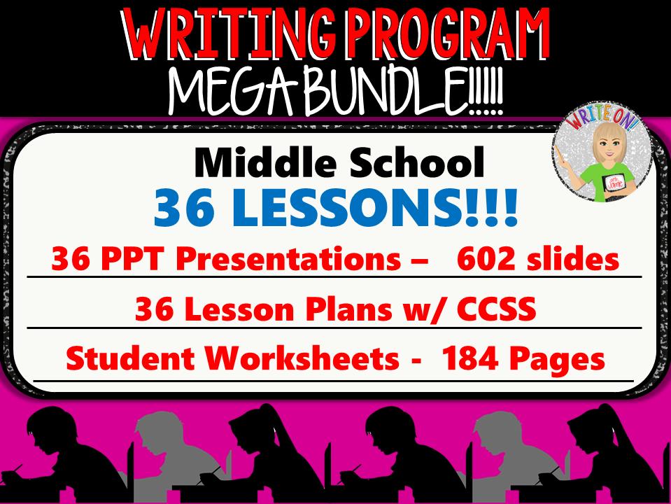 WRITING PROGRAM!!!! - MEGA BUNDLE!! 36 LESSONS!! - Middle School
