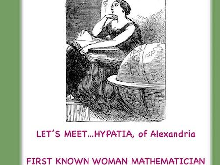 Women's History: Famous Women in Ancient History, Hypatia(First Female Mathematician)