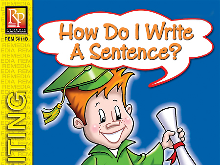 How Do I Write a Sentence? - First Steps in Writing