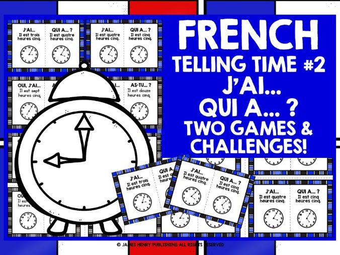 FRENCH TELLING TIME I HAVE WHO HAS #2