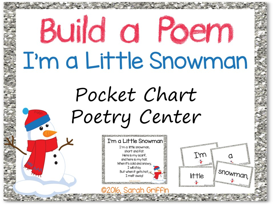 Build a Poem: I'm a Little Snowman - Pocket Chart Center