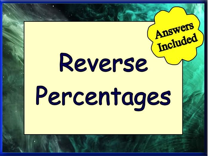 Reverse Percentages Worksheet - With Answers