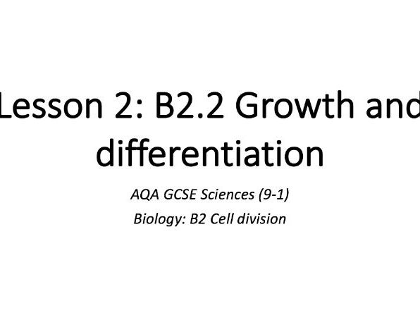 B2.2 Growth and differentiation
