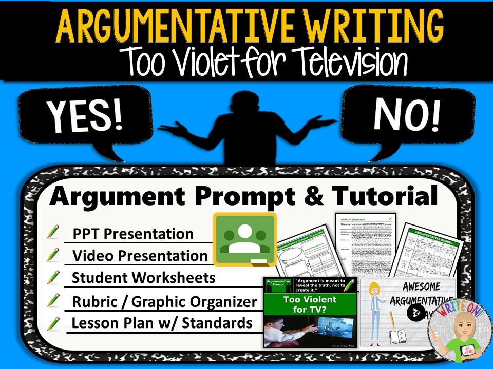 Argumentative Writing Lesson / Prompt – Digital Resource – Too Violent for Televion – Middle School