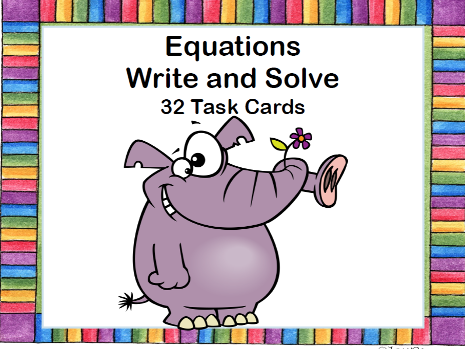 Algebra- Equations-Write and Solve the Equations - Task Cards