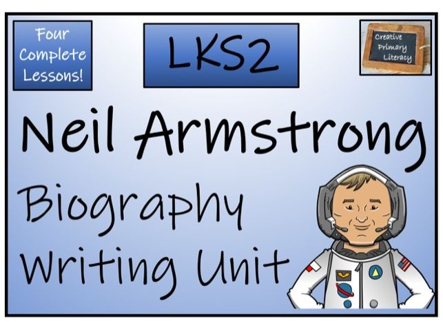 LKS2 Neil Armstrong Biography Writing Activity