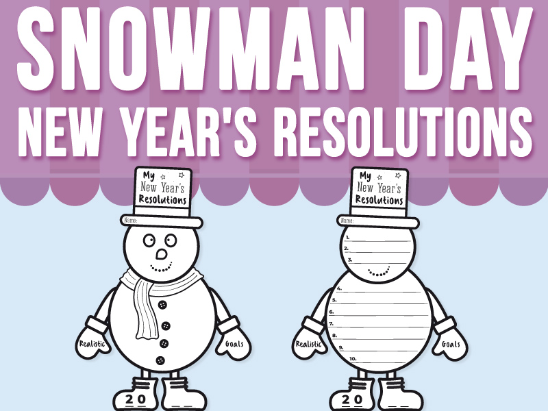 Snowman Day - My New Year's Resolutions