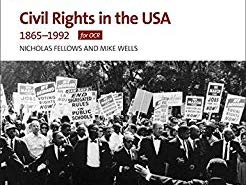 A Level History - Civil Rights in the USA Notes