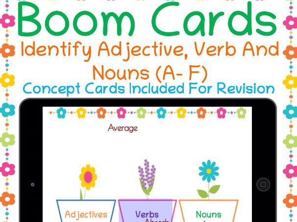 Identify Adjectives, Verbs And Nouns ( A to J) Boom Cards For Distance Learning