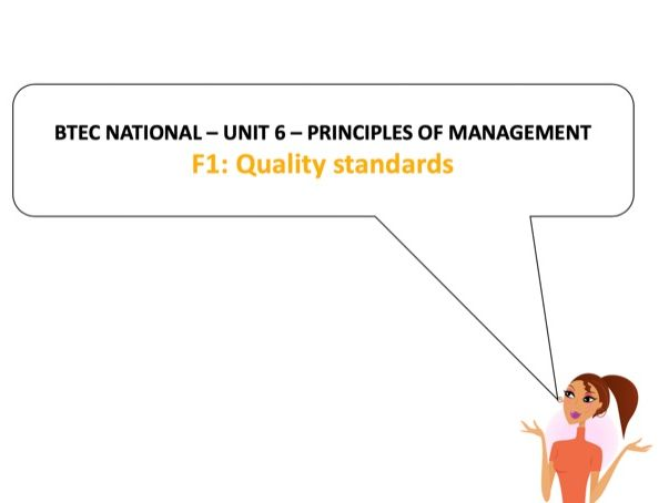 BTEC National - Business - Unit 6 – F1: Quality standards
