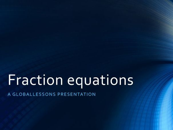 Fraction Equations