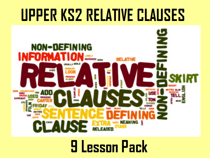 Upper KS2 Relative Clauses with Non Chron Report and Fictional Writing - Mega Pack!