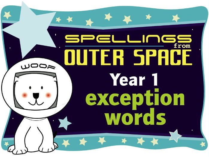 Year 1 Spellings from Outer Space: Exception Words